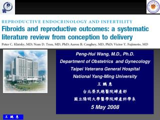 Peng-Hui Wang, M.D., Ph.D. Department of Obstetrics  and Gynecology