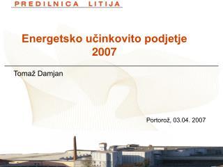 Energetsko učinkovito podjetje  2007