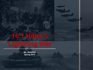 16.1 Hitler's Lightning War