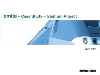 Emita   Case Study   Gautrain Project