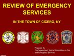 REVIEW OF EMERGENCY SERVICES   IN THE TOWN OF CICERO, NY