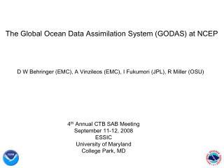 The Global Ocean Data Assimilation System (GODAS) at NCEP