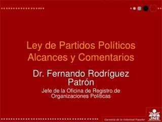 Ley de Partidos Pol ticos Alcances y Comentarios