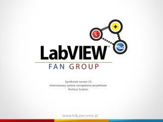 Spotkanie numer  13 Internetowy system zarządzania projektami Bartosz Czaban