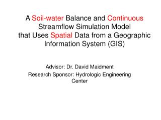 A Soil-water Balance and Continuous Streamflow Simulation Model that Uses Spatial Data from a Geographic Information Sys