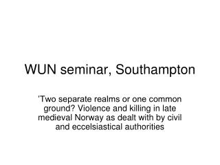 WUN seminar, Southampton