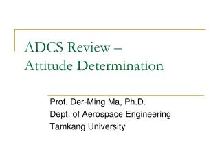 ADCS Review –  Attitude Determination