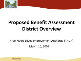 Proposed Benefit Assessment District Overview