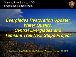 For the Florida Keys Water Quality Protection Program, February 20, 2013