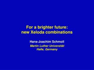 For a brighter future:  new Xeloda combinations