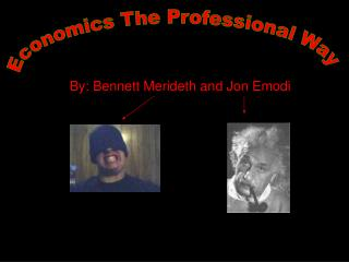 By: Bennett Merideth and Jon Emodi