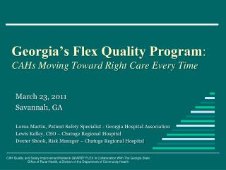 Georgia's Flex Quality Program : CAHs Moving Toward Right Care Every Time