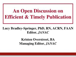 An Open Discussion on Efficient & Timely Publication