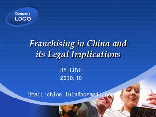 Franchising in China and  its Legal Implications