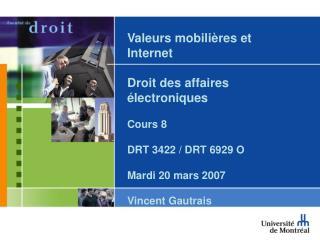 Valeurs mobilières et Internet  Droit des affaires électroniques