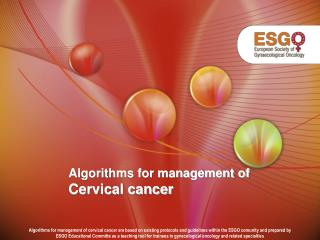 Algorithms for management of Cervical cancer