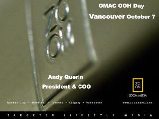 OMAC OOH Day  Vancouver  October 7