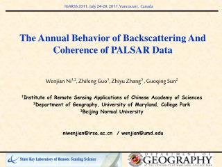 The Annual Behavior of Backscattering And Coherence of PALSAR Data