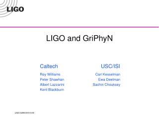 LIGO and GriPhyN