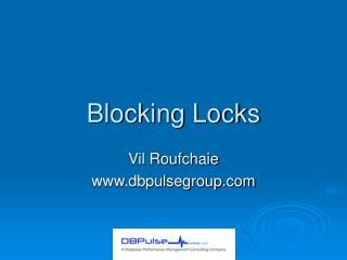 Blocking Locks
