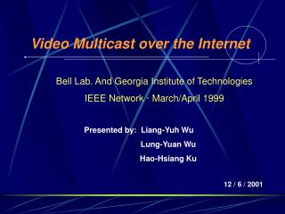 Video Multicast over the Internet
