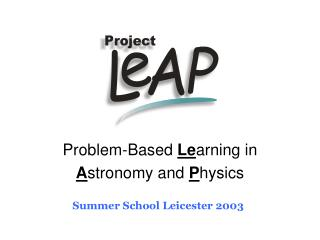 Problem-Based  Le arning in  A stronomy and  P hysics