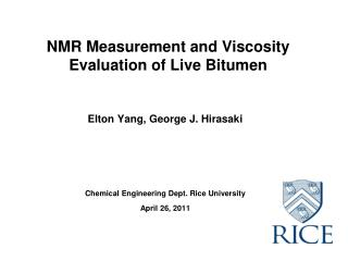 NMR Measurement and Viscosity Evaluation of Live Bitumen