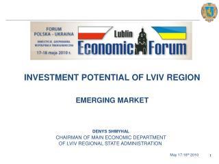 INVESTMENT POTENTIAL OF LVIV REGION EMERGING MARKET