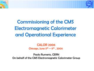 Commissioning of the CMS Electromagnetic Calorimeter and Operational Experience