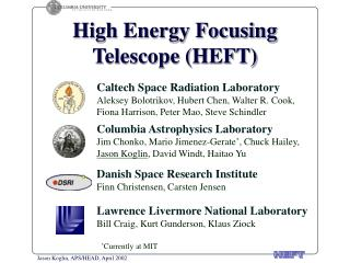 High Energy Focusing Telescope (HEFT)