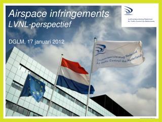 Airspace infringements LVNL-perspectief