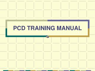 PCD TRAINING MANUAL
