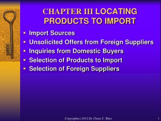 CHAPTER III LOCATING PRODUCTS TO IMPORT