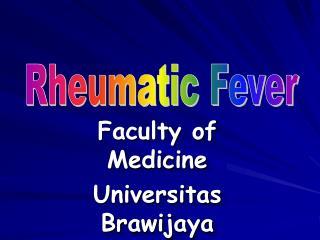 Faculty of Medicine Universitas Brawijaya