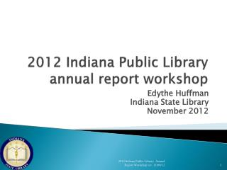 2012  Indiana Public Library annual report workshop