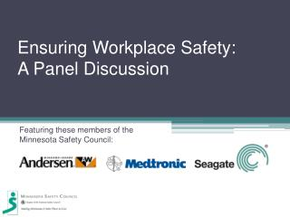 Ensuring Workplace Safety: A Panel Discussion