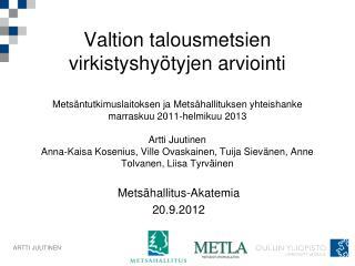 Mets�hallitus-Akatemia 20.9.2012