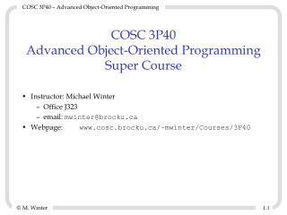 COSC 3P40 Advanced Object-Oriented Programming Super Course