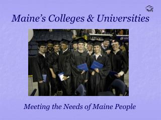 Maine�s Colleges & Universities