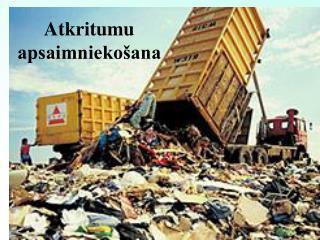 Atkritumu apsaimniekošana