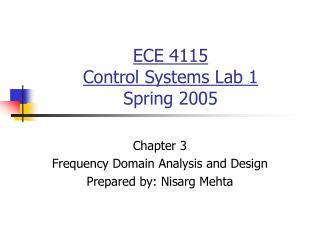 ECE 4115 Control Systems Lab 1 Spring 2005