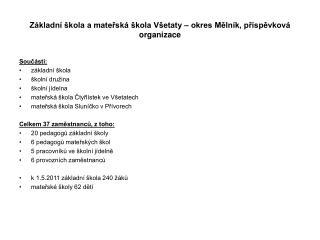 Základní škola a mateřská škola Všetaty – okres Mělník, příspěvková organizace