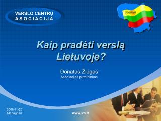 Kaip pradėti verslą  Lietuvoje?