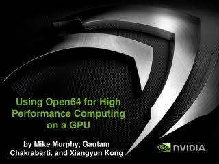 Using Open64 for High Performance Computing on a GPU