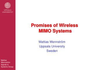 Mattias Wennstr m Uppsala University Sweden