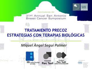 TRATAMIENTO PRECOZ ESTRATEGIAS CON TERAPIAS BIOLÓGICAS