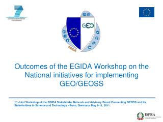 Outcomes of the EGIDA Workshop on the National initiatives for implementing GEO/GEOSS