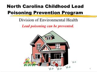 North Carolina Childhood Lead Poisoning Prevention Program