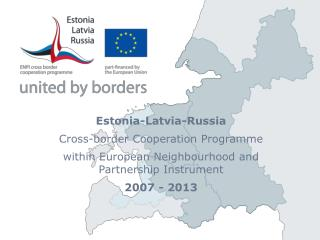 Estonia-Latvia-Russia Cross-border Cooperation Programme