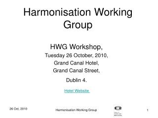 Harmonisation Working Group
